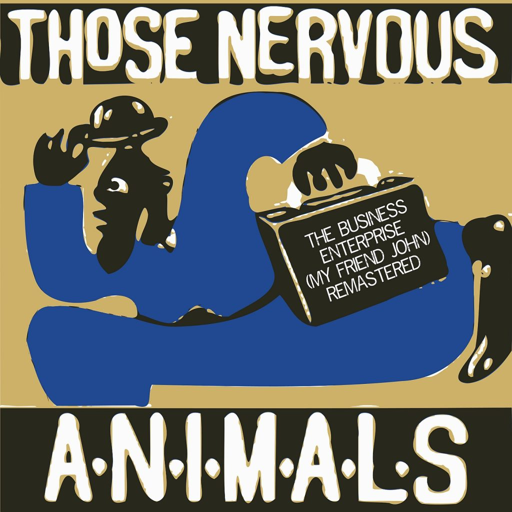 New Single Release by Those Nervous Animals from The Mission Sessions - The Business Enterprise (My Friend John) #myfriendjohn